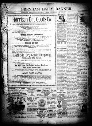 Primary view of object titled 'Brenham Daily Banner. (Brenham, Tex.), Vol. 23, No. 211, Ed. 1 Thursday, September 1, 1898'.