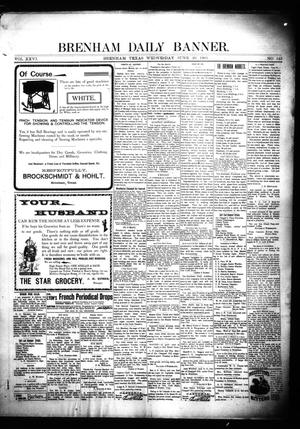 Primary view of object titled 'Brenham Daily Banner. (Brenham, Tex.), Vol. 26, No. 149, Ed. 1 Wednesday, June 26, 1901'.