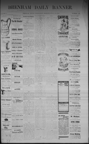 Primary view of object titled 'Brenham Daily Banner. (Brenham, Tex.), Vol. 7, No. 153, Ed. 1 Wednesday, June 28, 1882'.