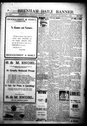 Primary view of object titled 'Brenham Daily Banner. (Brenham, Tex.), Vol. 25, No. 203, Ed. 1 Tuesday, September 4, 1900'.