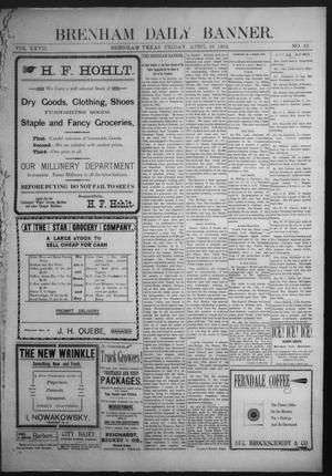 Primary view of object titled 'Brenham Daily Banner. (Brenham, Tex.), Vol. 27, No. 42, Ed. 1 Friday, April 25, 1902'.