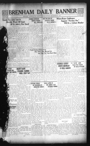 Primary view of object titled 'Brenham Daily Banner (Brenham, Tex.), Vol. 29, No. 221, Ed. 1 Monday, December 23, 1912'.