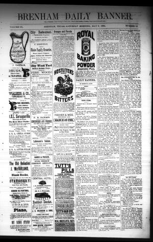 Primary view of object titled 'Brenham Daily Banner. (Brenham, Tex.), Vol. 9, No. 120, Ed. 1 Saturday, May 3, 1884'.
