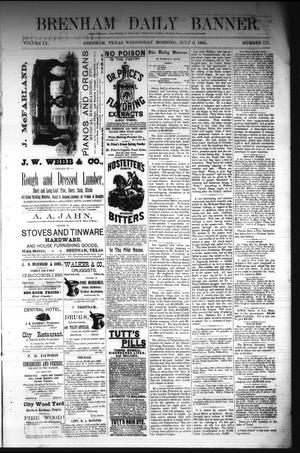 Primary view of object titled 'Brenham Daily Banner. (Brenham, Tex.), Vol. 9, No. 175, Ed. 1 Wednesday, July 9, 1884'.