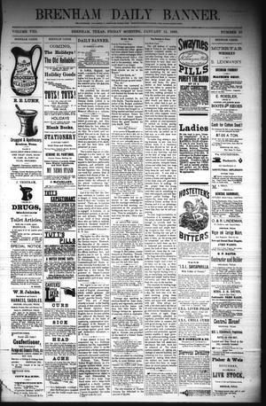 Primary view of object titled 'Brenham Daily Banner. (Brenham, Tex.), Vol. 8, No. 10, Ed. 1 Friday, January 12, 1883'.