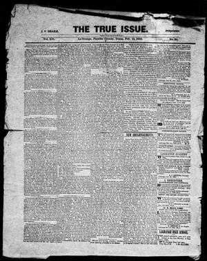 Primary view of object titled 'The True Issue (La Grange, Tex.), Vol. 12, No. 32, Ed. 1, Thursday, February 12, 1863'.