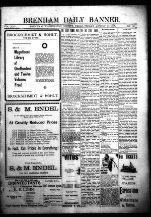 Primary view of object titled 'Brenham Daily Banner. (Brenham, Tex.), Vol. 25, No. 190, Ed. 1 Friday, August 10, 1900'.