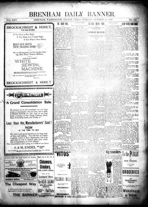 Primary view of object titled 'Brenham Daily Banner. (Brenham, Tex.), Vol. 25, No. 245, Ed. 1 Tuesday, October 23, 1900'.