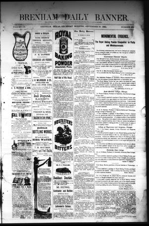 Primary view of object titled 'Brenham Daily Banner. (Brenham, Tex.), Vol. 9, No. 235, Ed. 1 Thursday, September 18, 1884'.