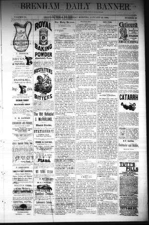Primary view of object titled 'Brenham Daily Banner. (Brenham, Tex.), Vol. 9, No. 19, Ed. 1 Wednesday, January 23, 1884'.
