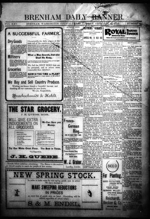 Primary view of object titled 'Brenham Daily Banner. (Brenham, Tex.), Vol. 25, No. 43, Ed. 1 Tuesday, February 20, 1900'.
