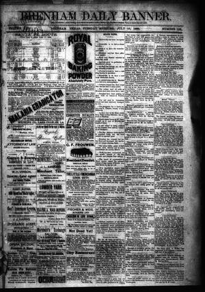 Primary view of object titled 'Brenham Daily Banner. (Brenham, Tex.), Vol. 13, No. 158, Ed. 1 Tuesday, July 10, 1888'.