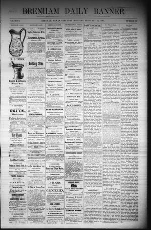 Primary view of object titled 'Brenham Daily Banner. (Brenham, Tex.), Vol. 6, No. 37, Ed. 1 Saturday, February 12, 1881'.