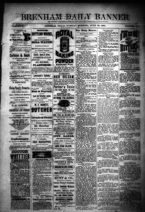 Primary view of object titled 'Brenham Daily Banner. (Brenham, Tex.), Vol. 10, No. 155, Ed. 1 Tuesday, June 30, 1885'.