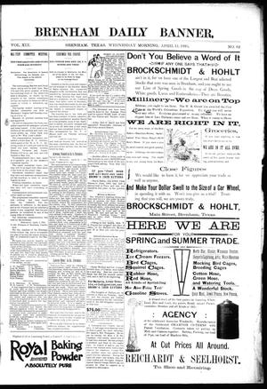 Primary view of object titled 'Brenham Daily Banner. (Brenham, Tex.), Vol. 19, No. 82, Ed. 1 Wednesday, April 11, 1894'.