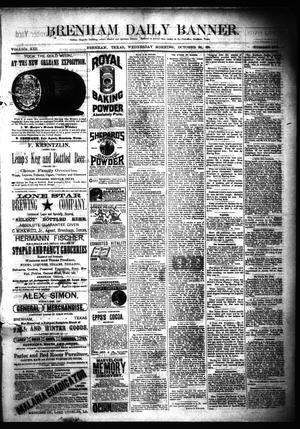 Primary view of object titled 'Brenham Daily Banner. (Brenham, Tex.), Vol. 13, No. 240, Ed. 1 Wednesday, October 24, 1888'.