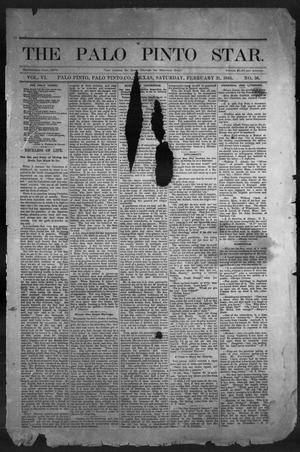Primary view of object titled 'The Palo Pinto Star (Palo Pinto, Tex.), Vol. 6, No. 36, Ed. 1, Saturday, February 21, 1885'.