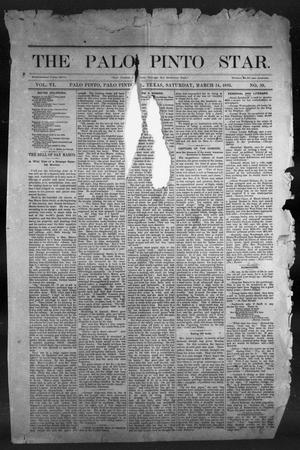 Primary view of object titled 'The Palo Pinto Star (Palo Pinto, Tex.), Vol. 6, No. 39, Ed. 1, Saturday, March 14, 1885'.