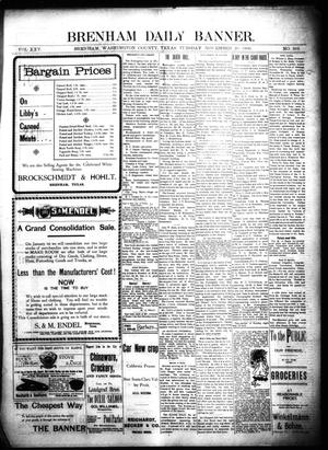 Primary view of object titled 'Brenham Daily Banner. (Brenham, Tex.), Vol. 25, No. 269, Ed. 1 Tuesday, November 20, 1900'.