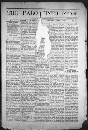 Primary view of object titled 'The Palo Pinto Star (Palo Pinto, Tex.), Vol. 6, No. 42, Ed. 1, Saturday, April 4, 1885'.