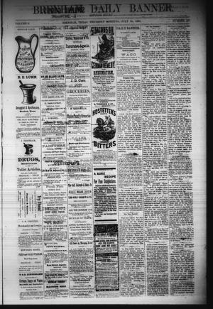 Primary view of object titled 'Brenham Daily Banner. (Brenham, Tex.), Vol. 6, No. 167, Ed. 1 Thursday, July 14, 1881'.