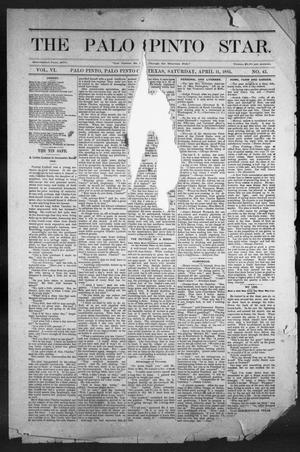 Primary view of object titled 'The Palo Pinto Star (Palo Pinto, Tex.), Vol. 6, No. 43, Ed. 1, Saturday, April 11, 1885'.