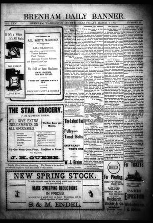 Primary view of object titled 'Brenham Daily Banner. (Brenham, Tex.), Vol. 25, No. 52, Ed. 1 Friday, March 2, 1900'.