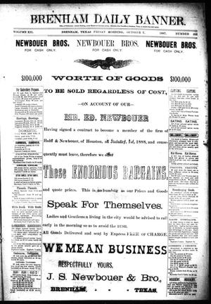 Primary view of object titled 'Brenham Daily Banner. (Brenham, Tex.), Vol. 12, No. 233, Ed. 1 Friday, October 7, 1887'.