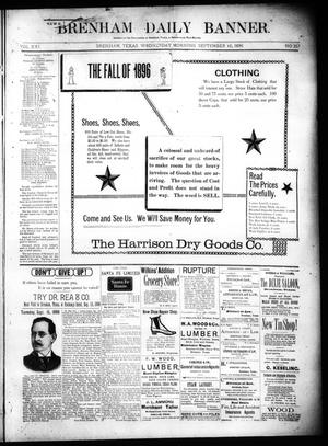 Primary view of object titled 'Brenham Daily Banner. (Brenham, Tex.), Vol. 21, No. 257, Ed. 1 Wednesday, September 16, 1896'.