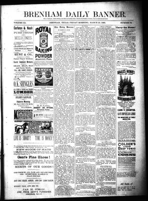 Primary view of Brenham Daily Banner. (Brenham, Tex.), Vol. 11, No. 66, Ed. 1 Friday, March 19, 1886