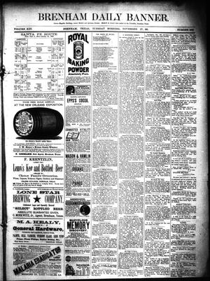 Primary view of object titled 'Brenham Daily Banner. (Brenham, Tex.), Vol. 13, No. 269, Ed. 1 Tuesday, November 27, 1888'.