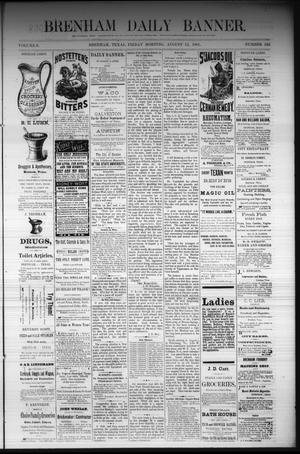 Primary view of object titled 'Brenham Daily Banner. (Brenham, Tex.), Vol. 6, No. 192, Ed. 1 Friday, August 12, 1881'.