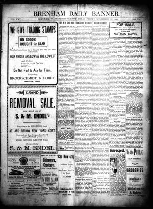 Primary view of object titled 'Brenham Daily Banner. (Brenham, Tex.), Vol. 25, No. 278, Ed. 1 Friday, November 30, 1900'.