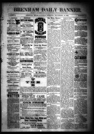 Primary view of object titled 'Brenham Daily Banner. (Brenham, Tex.), Vol. 10, No. 219, Ed. 1 Saturday, September 12, 1885'.