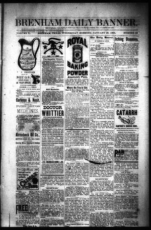 Primary view of object titled 'Brenham Daily Banner. (Brenham, Tex.), Vol. 10, No. 24, Ed. 1 Wednesday, January 28, 1885'.