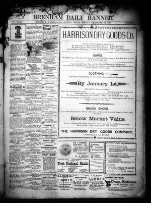Primary view of object titled 'Brenham Daily Banner. (Brenham, Tex.), Vol. 22, No. 311, Ed. 1 Friday, December 24, 1897'.
