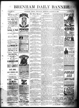 Primary view of object titled 'Brenham Daily Banner. (Brenham, Tex.), Vol. 11, No. 146, Ed. 1 Thursday, October 14, 1886'.