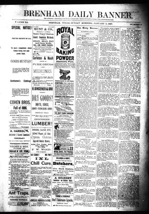 Primary view of object titled 'Brenham Daily Banner. (Brenham, Tex.), Vol. 12, No. 2, Ed. 1 Sunday, January 2, 1887'.