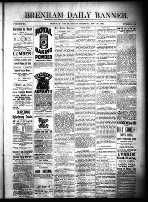 Primary view of object titled 'Brenham Daily Banner. (Brenham, Tex.), Vol. 11, No. 126, Ed. 1 Friday, May 28, 1886'.
