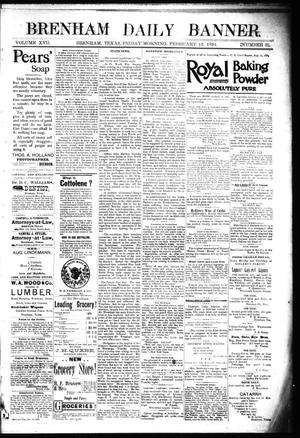 Primary view of object titled 'Brenham Daily Banner. (Brenham, Tex.), Vol. 17, No. 38, Ed. 1 Friday, February 12, 1892'.