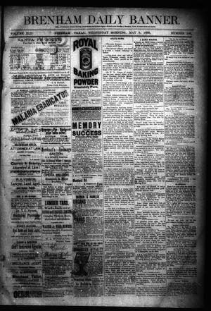 Primary view of object titled 'Brenham Daily Banner. (Brenham, Tex.), Vol. 13, No. 106, Ed. 1 Wednesday, May 9, 1888'.