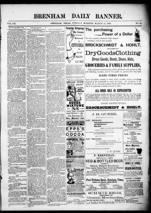 Primary view of object titled 'Brenham Daily Banner. (Brenham, Tex.), Vol. 20, No. 61, Ed. 1 Tuesday, March 12, 1895'.