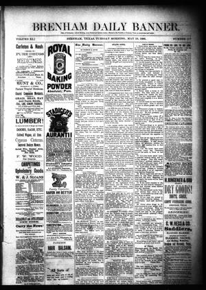 Primary view of object titled 'Brenham Daily Banner. (Brenham, Tex.), Vol. 11, No. 117, Ed. 1 Tuesday, May 18, 1886'.