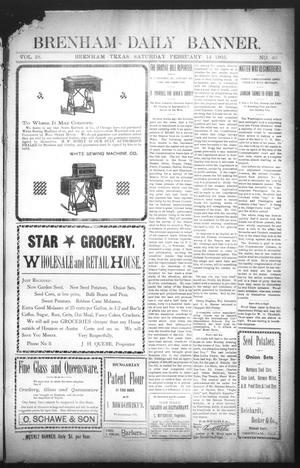Primary view of object titled 'Brenham Daily Banner. (Brenham, Tex.), Vol. 28, No. 40, Ed. 1 Saturday, February 14, 1903'.