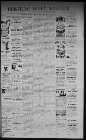 Primary view of object titled 'Brenham Daily Banner. (Brenham, Tex.), Vol. 7, No. 194, Ed. 1 Tuesday, August 15, 1882'.