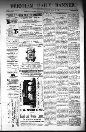 Primary view of object titled 'Brenham Daily Banner. (Brenham, Tex.), Vol. 9, No. 176, Ed. 1 Thursday, July 10, 1884'.