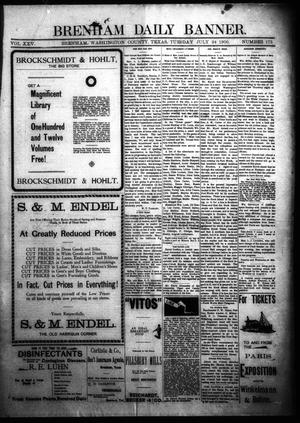 Primary view of object titled 'Brenham Daily Banner. (Brenham, Tex.), Vol. 25, No. 175, Ed. 1 Tuesday, July 24, 1900'.