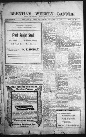 Primary view of object titled 'Brenham Weekly Banner. (Brenham, Tex.), Vol. 42, No. 1, Ed. 1 Thursday, January 3, 1907'.