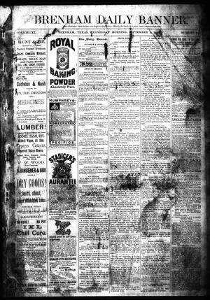 Primary view of object titled 'Brenham Daily Banner. (Brenham, Tex.), Vol. 11, No. 109, Ed. 1 Wednesday, September 1, 1886'.