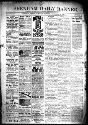 Primary view of object titled 'Brenham Daily Banner. (Brenham, Tex.), Vol. 12, No. 273, Ed. 1 Saturday, December 10, 1887'.